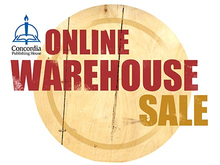 Concordia Publishing House Online Warehouse Sale