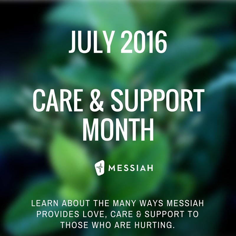 july 2016care & supportmonthmessiah lutheranchurch