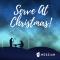 Serve at Christmas!