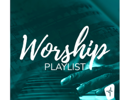 Messiah Worship Playlist
