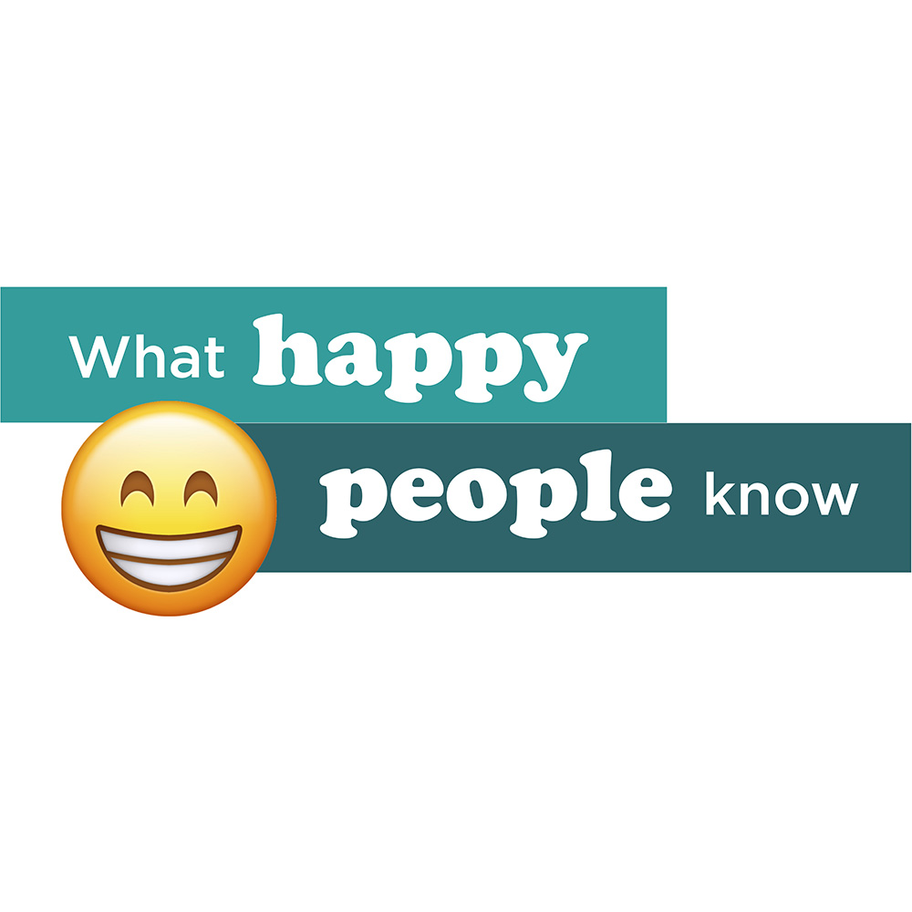 What Happy People Know About Themselves